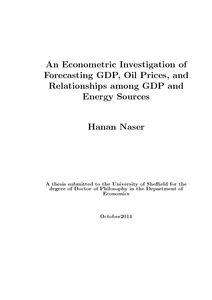 An Econometric Investigation of Forecasting GDP, Oil Prices