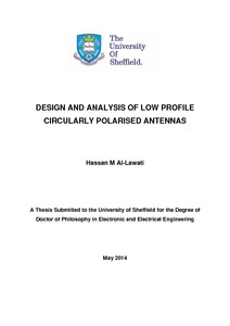 DESIGN AND ANALYSIS OF LOW PROFILE CIRCULARLY POLARIZED ANTENNAS     DESIGN AND ANALYSIS OF LOW PROFILE CIRCULARLY POLARIZED ANTENNAS